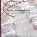 Vervoermanagement vanuit de markt - voorbeeld van een van de eerste pogingen hieraan gestalte te geven